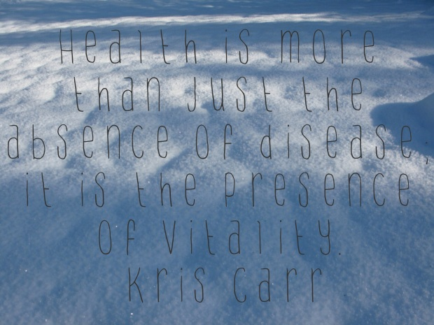 kris carr on vitality