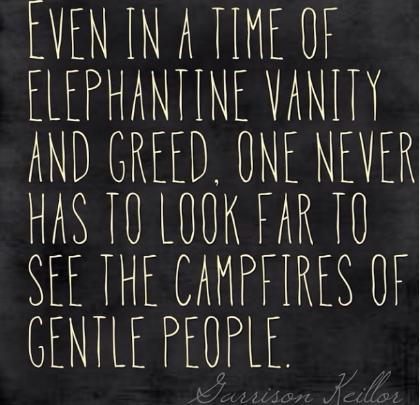 Garrison Keiler on campfires of gentle people