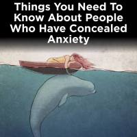 15 things you didn't know about people with anxiety