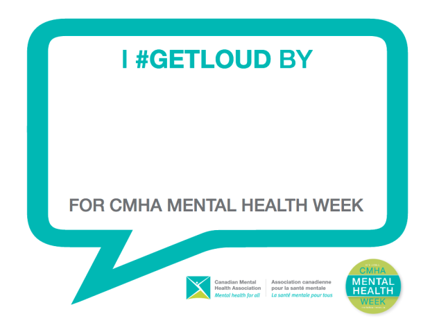 get loud for CMHA mental health week