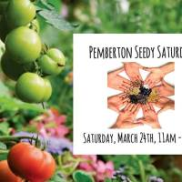 Seedy Saturday seed swap and workshops, March 24, 11am - 3pm at the Downtown Community Barn