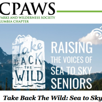 CPAWS is looking for some radical planet-loving elders - apply by March 18 to attend two free summits on participant-led conservation