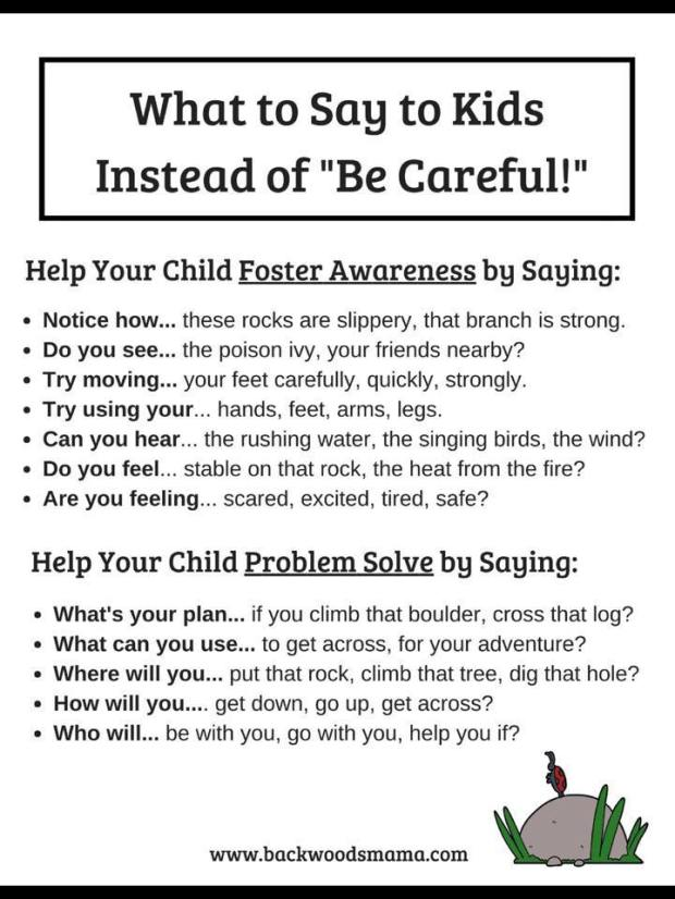 what to say instead of be careful