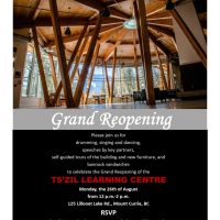 Ts'zil Learning Centre grand re-opening, Monday 26 August