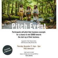 Hear from indigenous tourism entrepreneurs at the Pitch Event, November 21. Free event at the SLCC