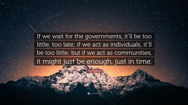 Rob Hopkins quote it takes community