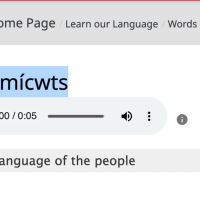 What is the language of the people? Learn to say Ucwalmícwts, so we can learn to speak it.